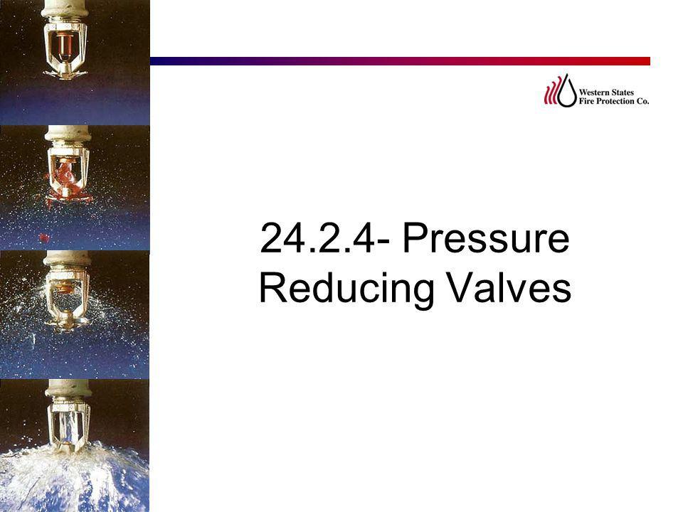 24.2.4- Pressure Reducing Valves