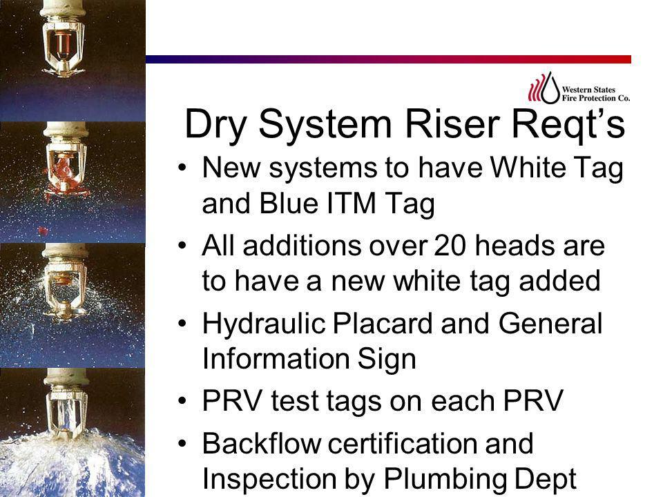 Dry System Riser Reqt's