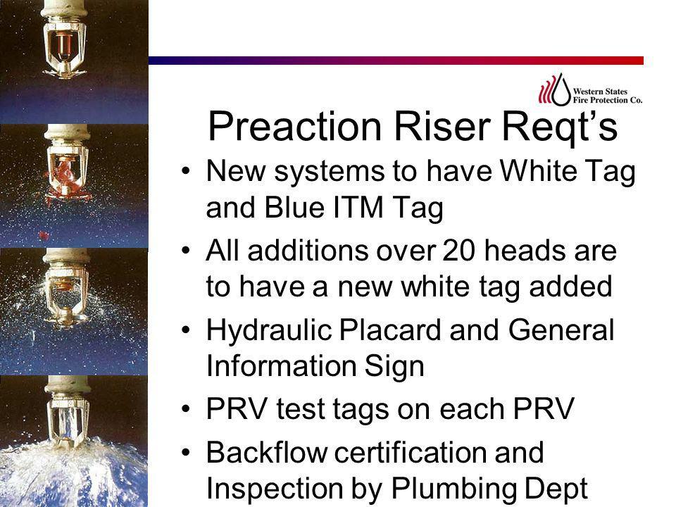Preaction Riser Reqt's