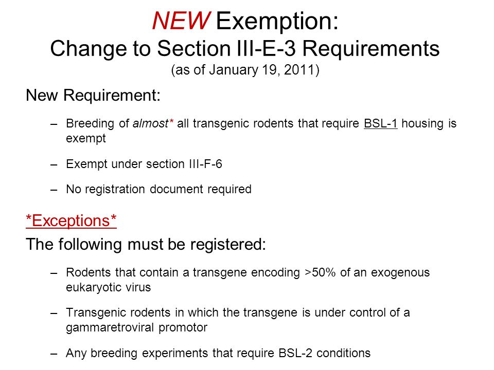 NEW Exemption: Change to Section III-E-3 Requirements (as of January 19, 2011)