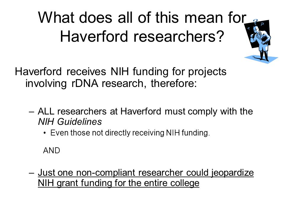 What does all of this mean for Haverford researchers