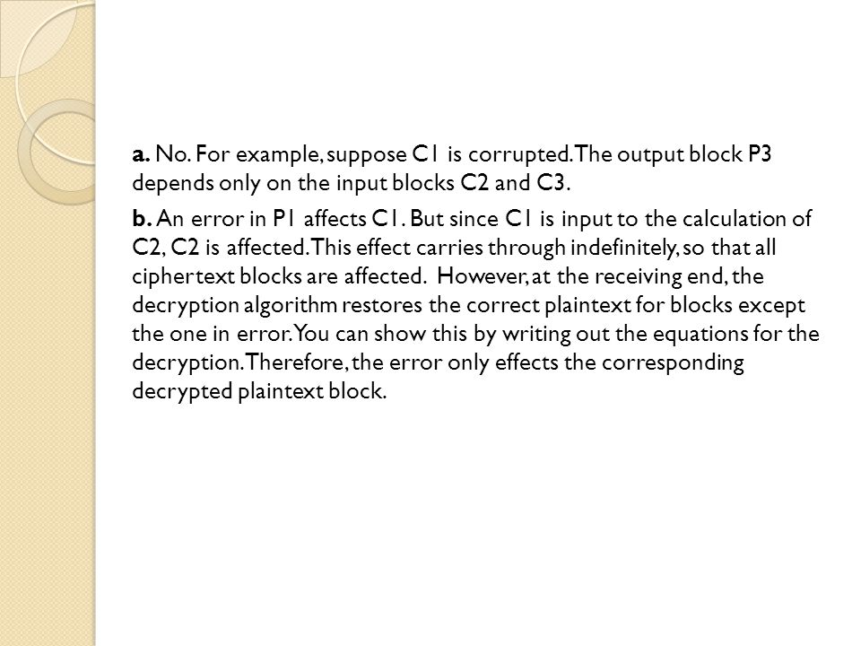 a. No. For example, suppose C1 is corrupted