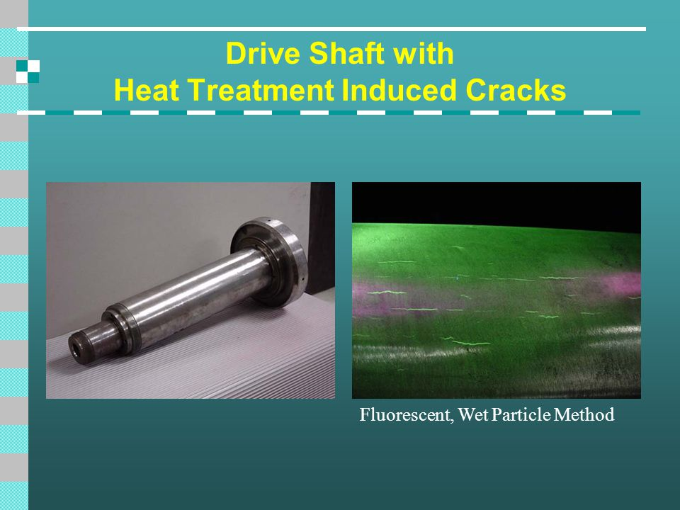 Drive Shaft with Heat Treatment Induced Cracks