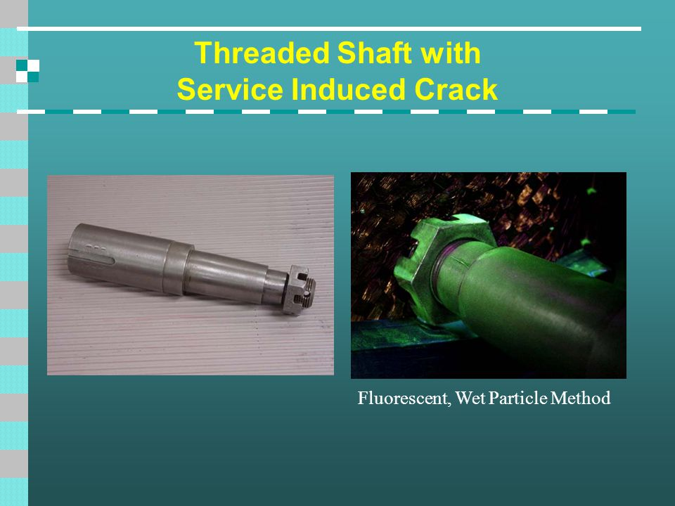 Threaded Shaft with Service Induced Crack