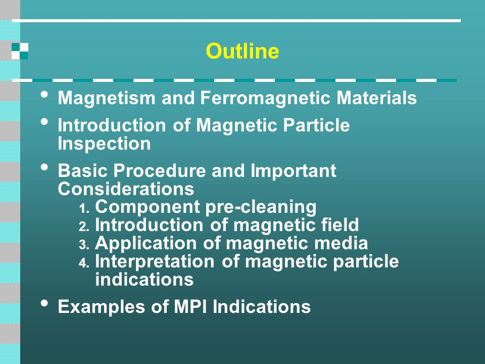 Outline Magnetism and Ferromagnetic Materials