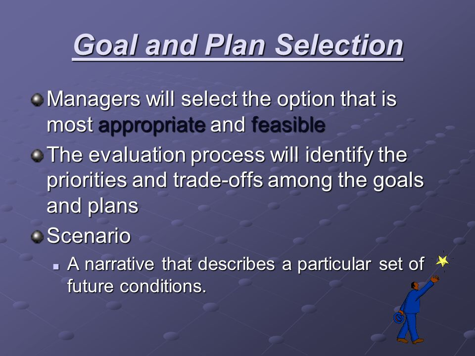 Goal and Plan Selection