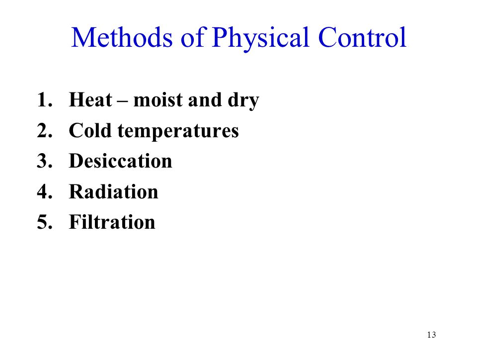 Methods of Physical Control