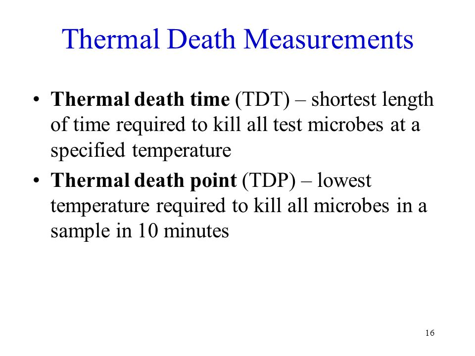 Thermal Death Measurements