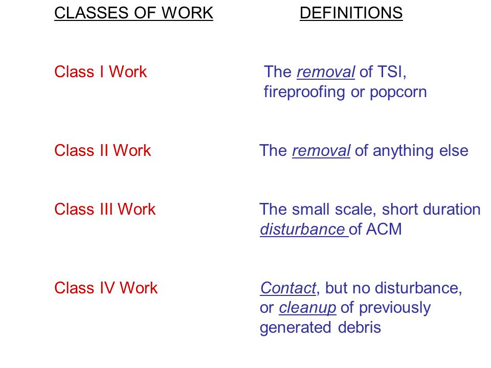CLASSES OF WORK DEFINITIONS