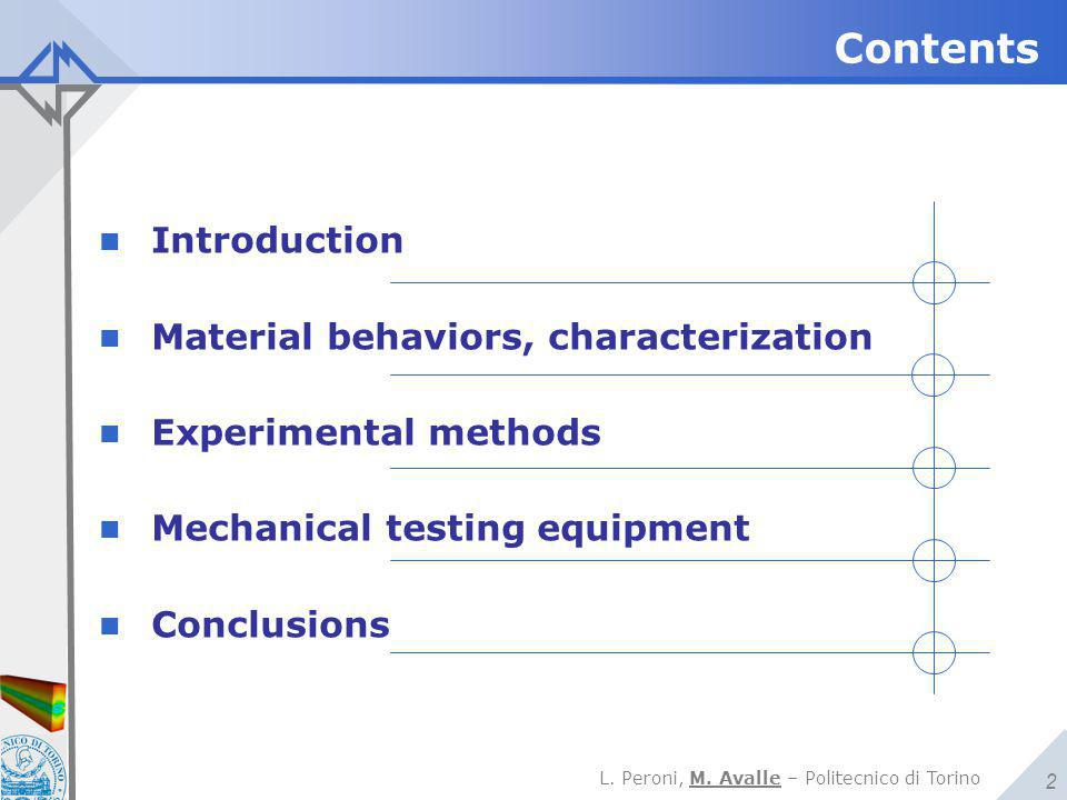 Contents Introduction Material behaviors, characterization