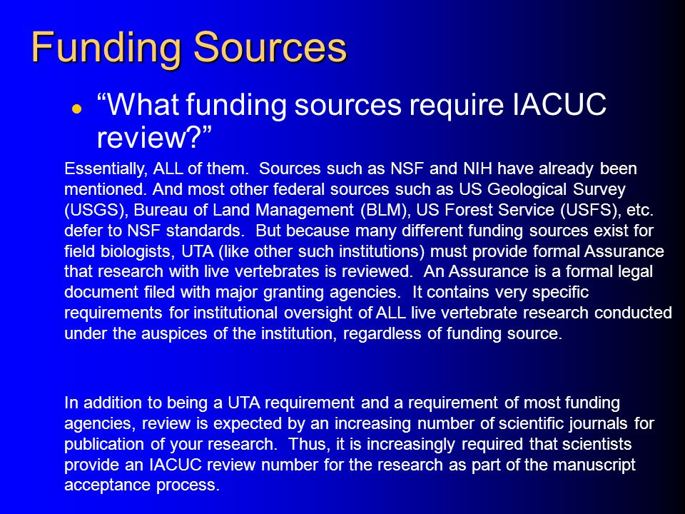 Funding Sources What funding sources require IACUC review