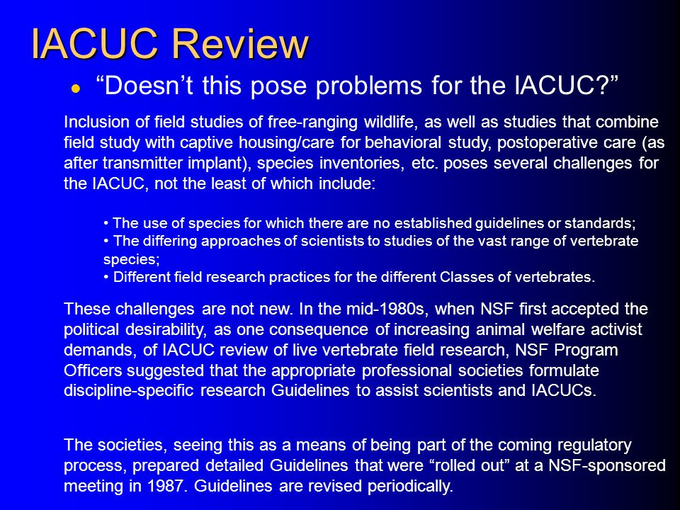 IACUC Review Doesn't this pose problems for the IACUC