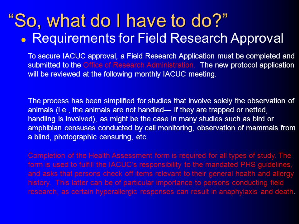 So, what do I have to do Requirements for Field Research Approval
