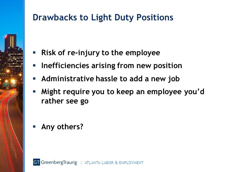 Drawbacks to Light Duty Positions