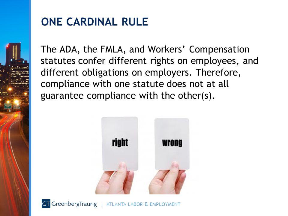 ONE CARDINAL RULE