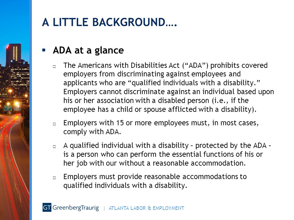 A LITTLE BACKGROUND…. ADA at a glance