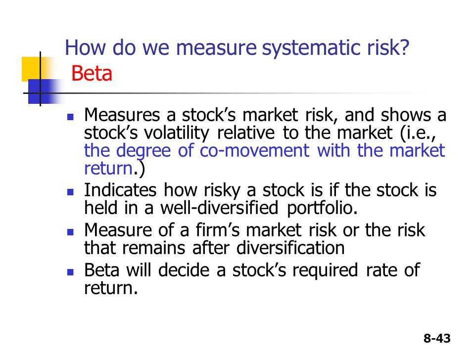 How do we measure systematic risk Beta