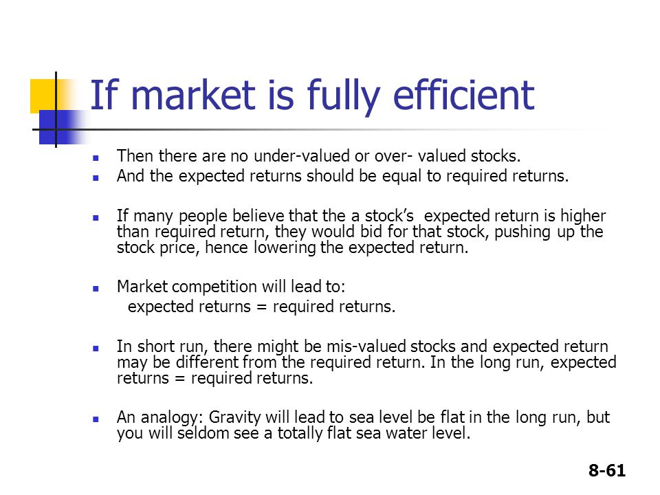 If market is fully efficient