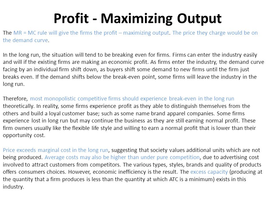 Profit - Maximizing Output
