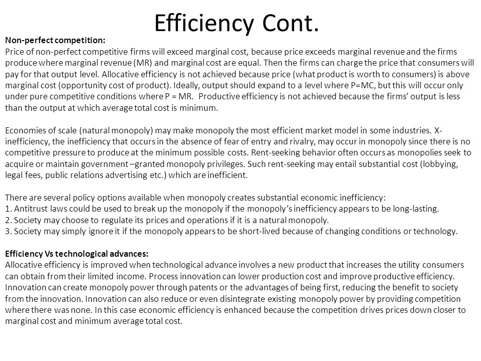 Efficiency Cont. Non-perfect competition: