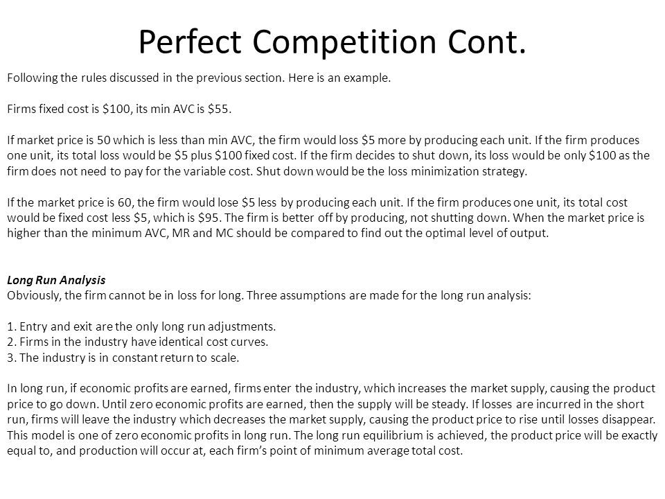 Perfect Competition Cont.
