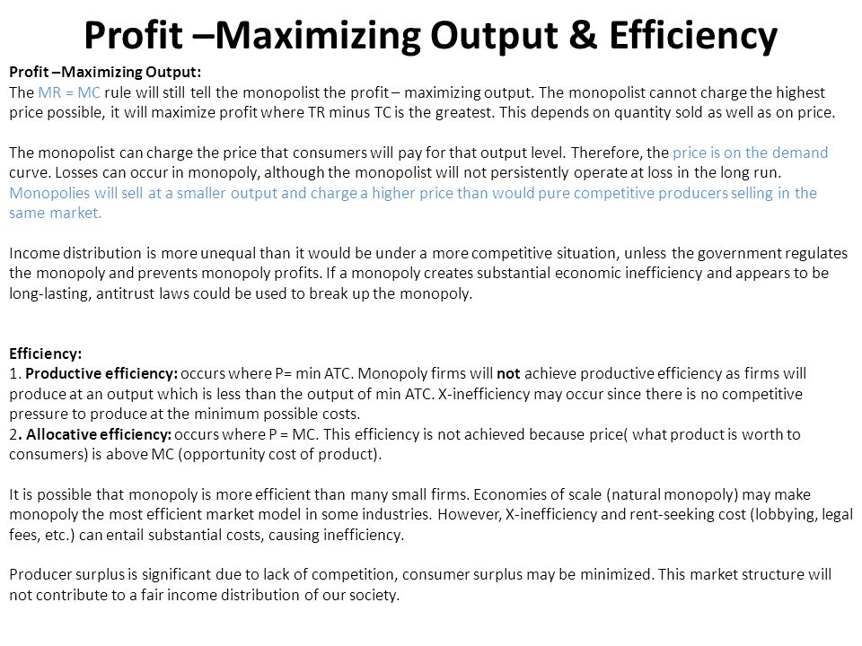 Profit –Maximizing Output & Efficiency