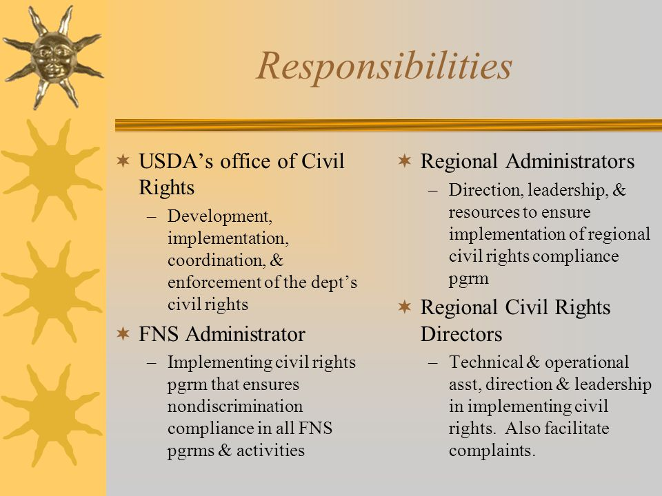Responsibilities USDA's office of Civil Rights FNS Administrator