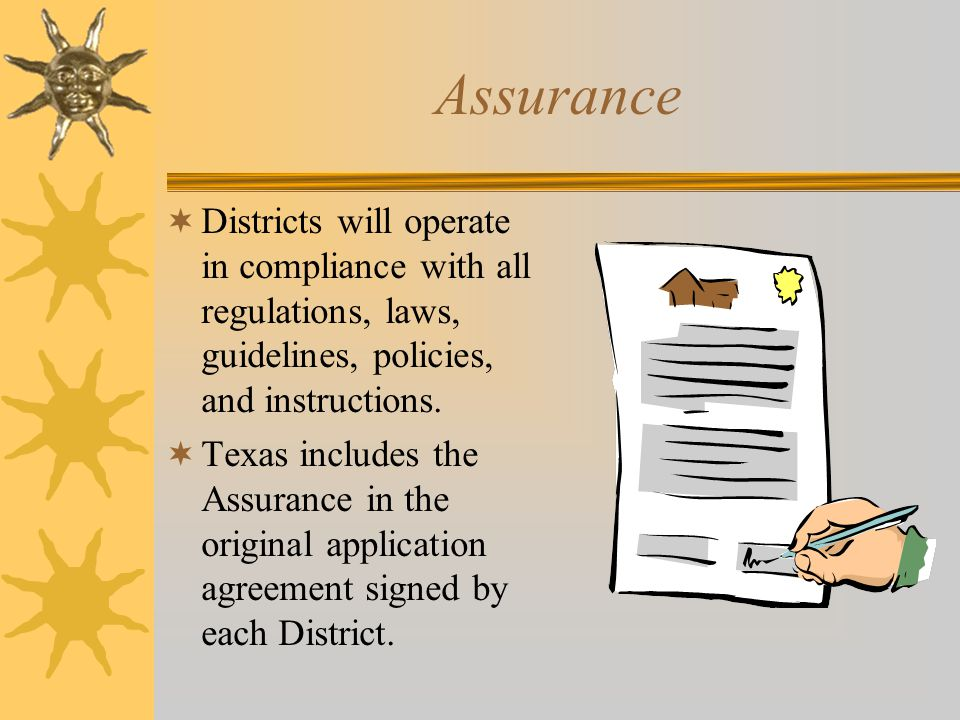 Assurance Districts will operate in compliance with all regulations, laws, guidelines, policies, and instructions.