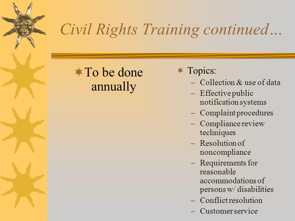 Civil Rights Training continued…