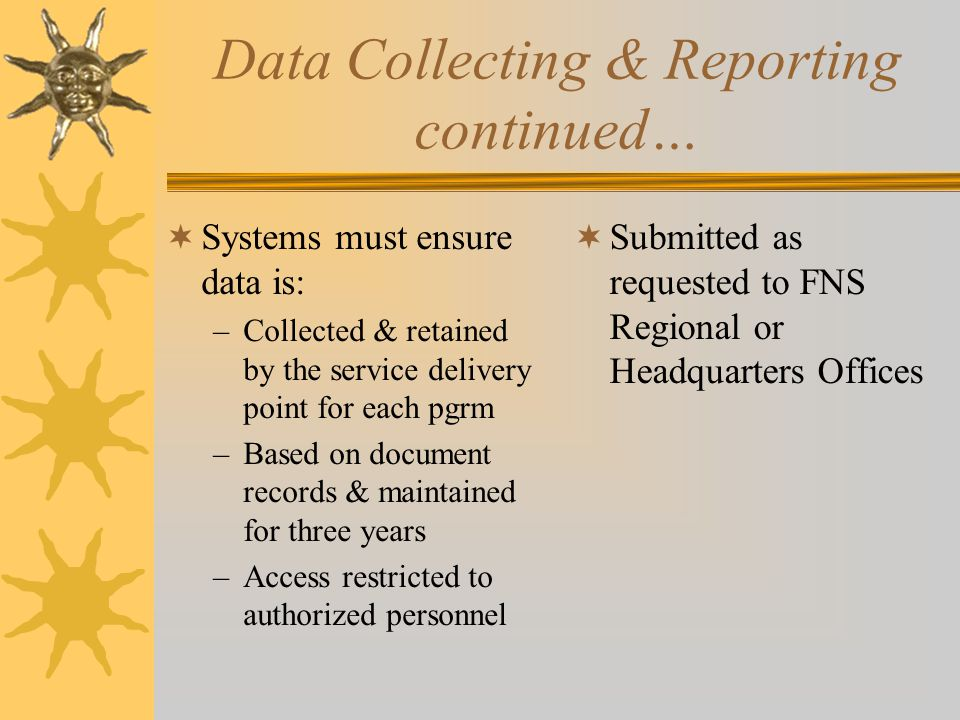 Data Collecting & Reporting continued…
