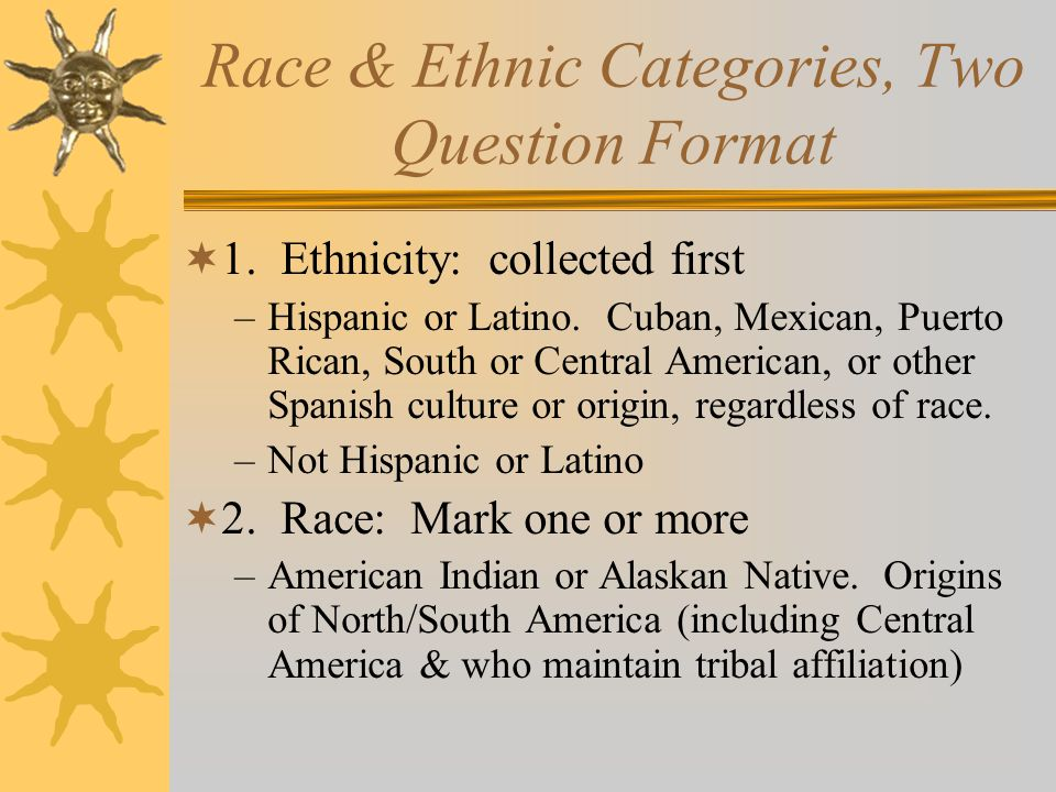 Race & Ethnic Categories, Two Question Format