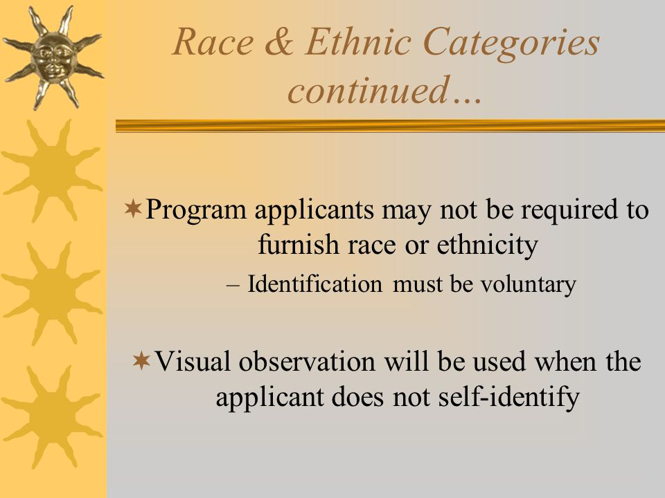 Race & Ethnic Categories continued…