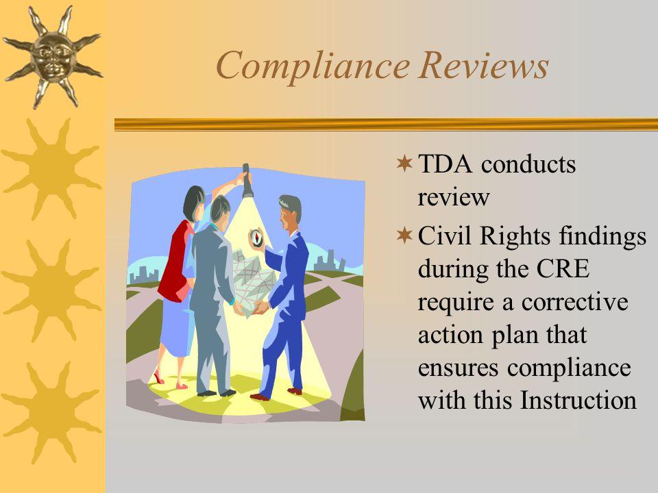 Compliance Reviews TDA conducts review