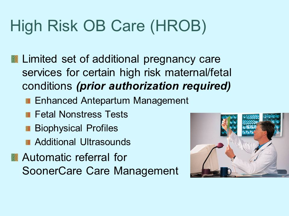 High Risk OB Care (HROB)