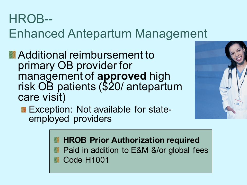 HROB-- Enhanced Antepartum Management