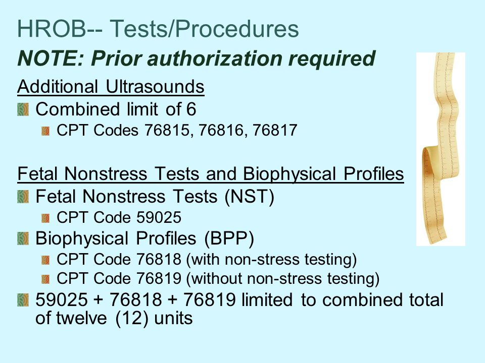 HROB-- Tests/Procedures NOTE: Prior authorization required