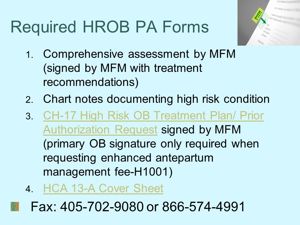 Required HROB PA Forms Fax: 405-702-9080 or 866-574-4991