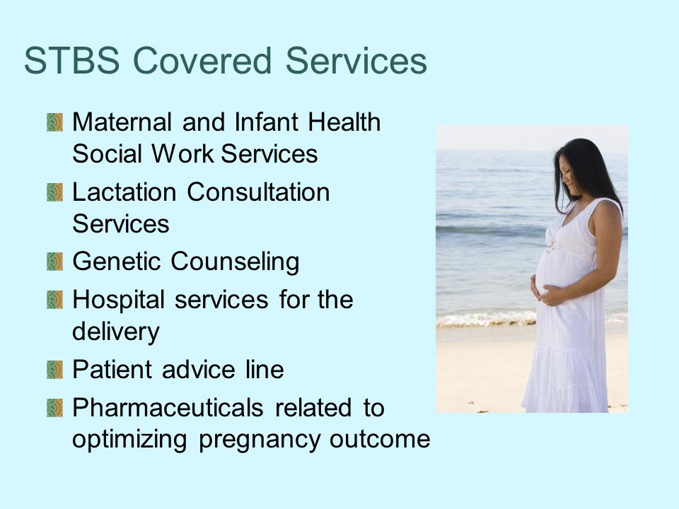 STBS Covered Services Maternal and Infant Health Social Work Services