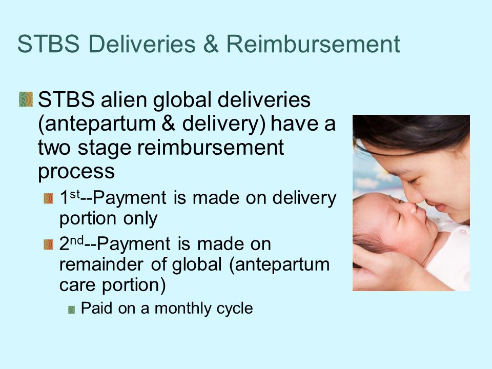 STBS Deliveries & Reimbursement
