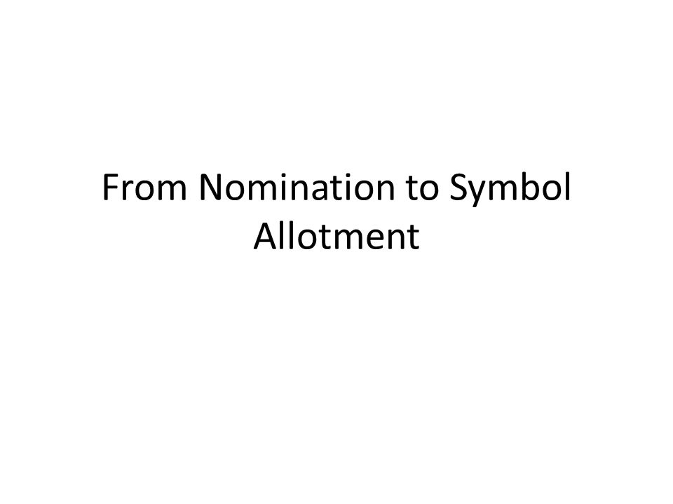 From Nomination to Symbol Allotment