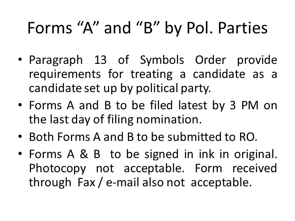 Forms A and B by Pol. Parties