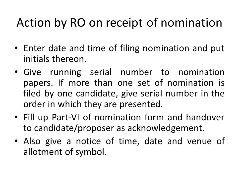 Action by RO on receipt of nomination