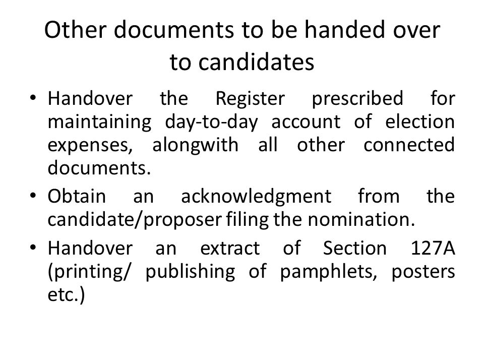 Other documents to be handed over to candidates