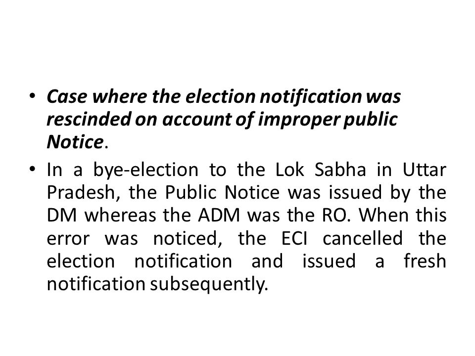 Case where the election notification was rescinded on account of improper public Notice.