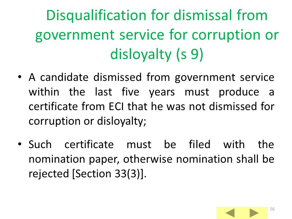 Disqualification for dismissal from government service for corruption or disloyalty (s 9)