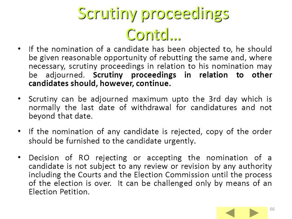 Scrutiny proceedings Contd…