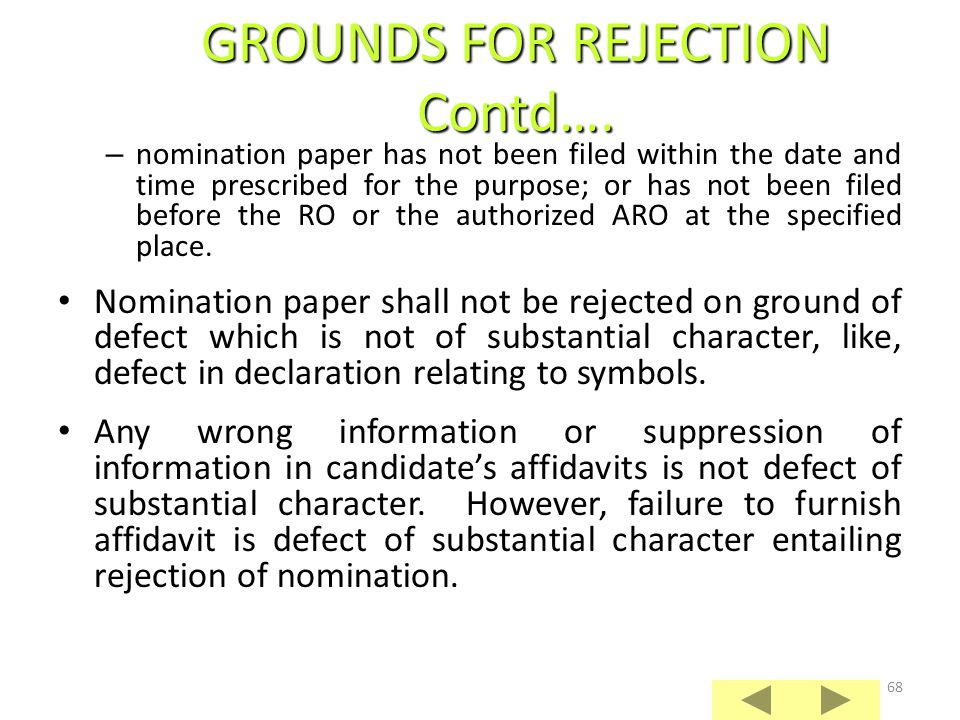 GROUNDS FOR REJECTION Contd….