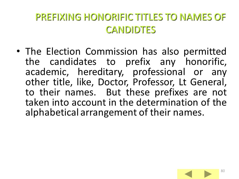 PREFIXING HONORIFIC TITLES TO NAMES OF CANDIDTES