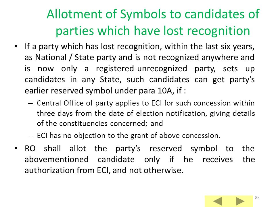 Allotment of Symbols to candidates of parties which have lost recognition