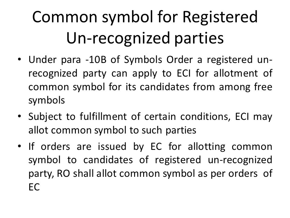 Common symbol for Registered Un-recognized parties